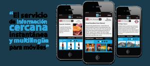la nueva aplicación Android e Iphone de información interactiva para smartphones