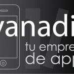 desarrollo de aplicaciones iphone y android – empresa de apps en madrid – vanadis