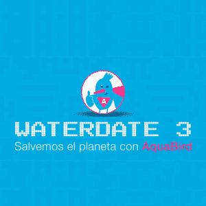 waterdate 3 salvemos el planeta con aquabird